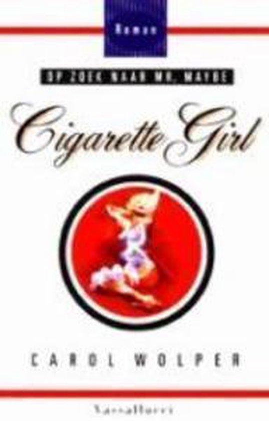 Cigarette Girl - Carol Wolper |
