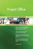 Project Office A Complete Guide - 2020 Edition