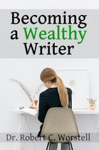 Becoming a Wealthy Writer