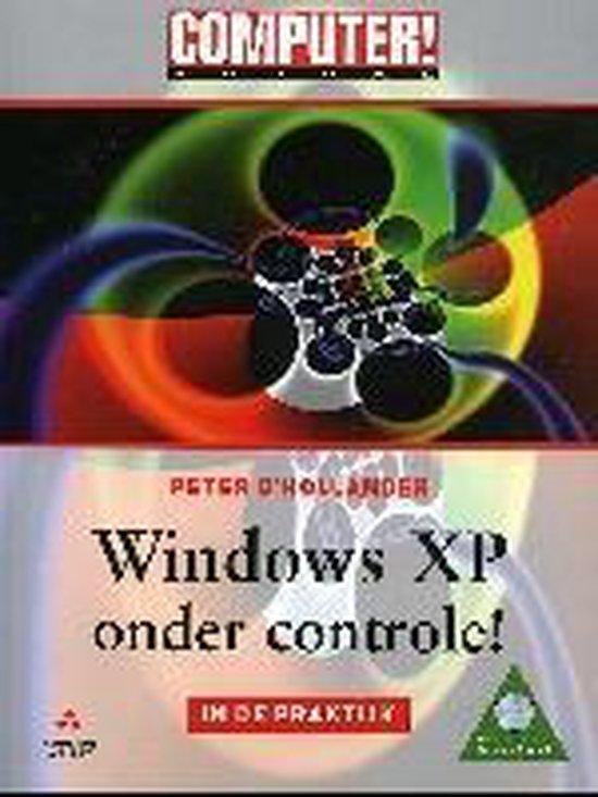 Computer Totaal Windows Xp Onder Control - D'Hollander Peter |