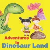 Adventures in Dinosaur Land