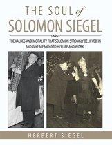 The Soul of Solomon Siegel