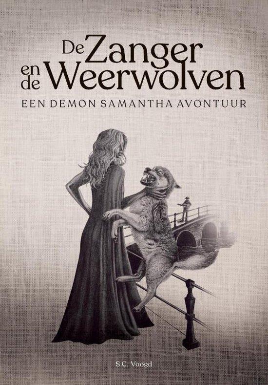 Demon Samantha 1 -   De zanger en de weerwolven