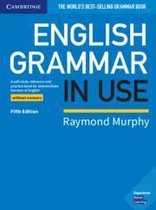 English Grammar in Use - Fifth edition Book without answers