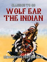 Wolf Ear The Indian
