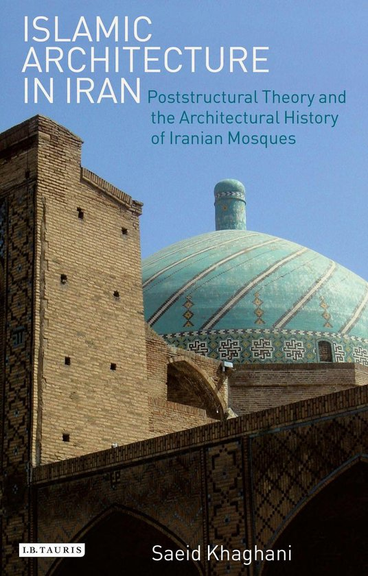 Islamic Architecture in Iran