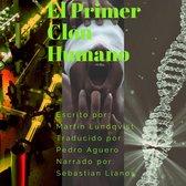 El Primer Clon Humano