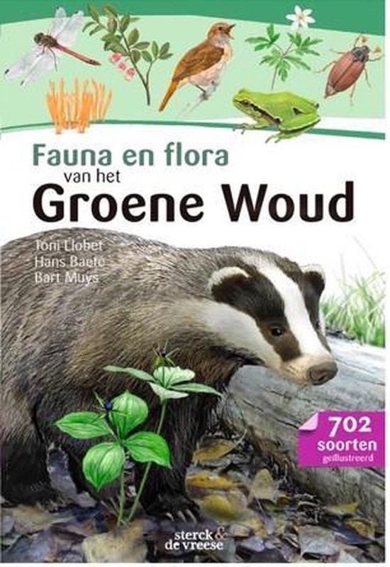 Fauna en flora van het Groene Woud - Bart Muys   Fthsonline.com