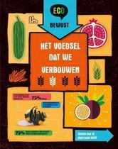 ECO bewust - Het voedsel dat we verbouwen