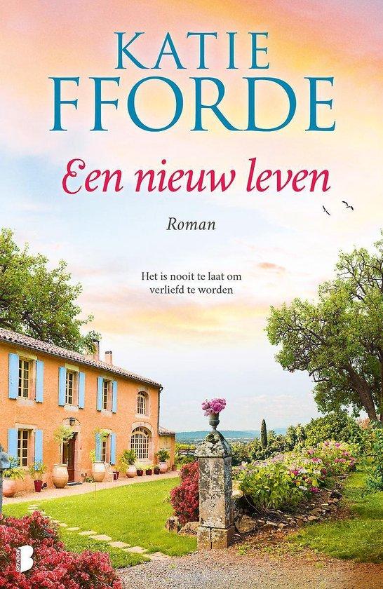 Een nieuw leven - Katie Fforde |