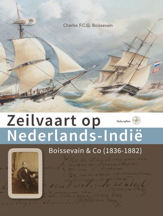 Zeilvaart op Nederlands-Indië - Charles Boissevain |