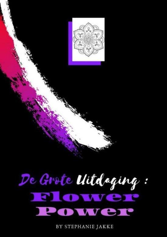 kleurboek voor volwassenen De Grote Uitdaging : Flower Power - Emmy Sinclaire | Fthsonline.com