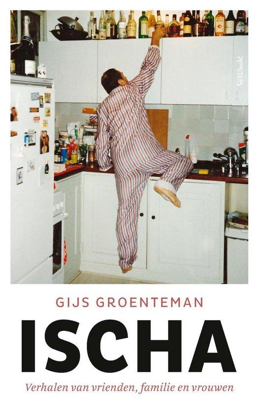 Ischa - Gijs Groenteman |