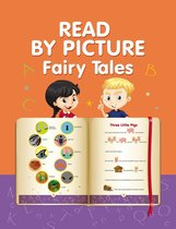 Read by Picture. Fairy Tales