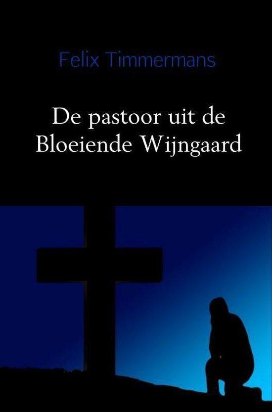 De pastoor uit de Bloeiende Wijngaard - Felix Timmermans pdf epub