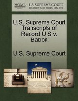 U.S. Supreme Court Transcripts of Record U S V. Babbit