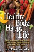 Healthy Body, Happy Life