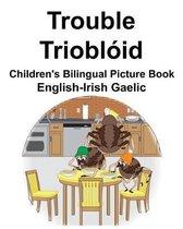 English-Irish Gaelic Trouble/Triobl id Children's Bilingual Picture Book