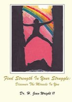 Find Strength in Your Struggle