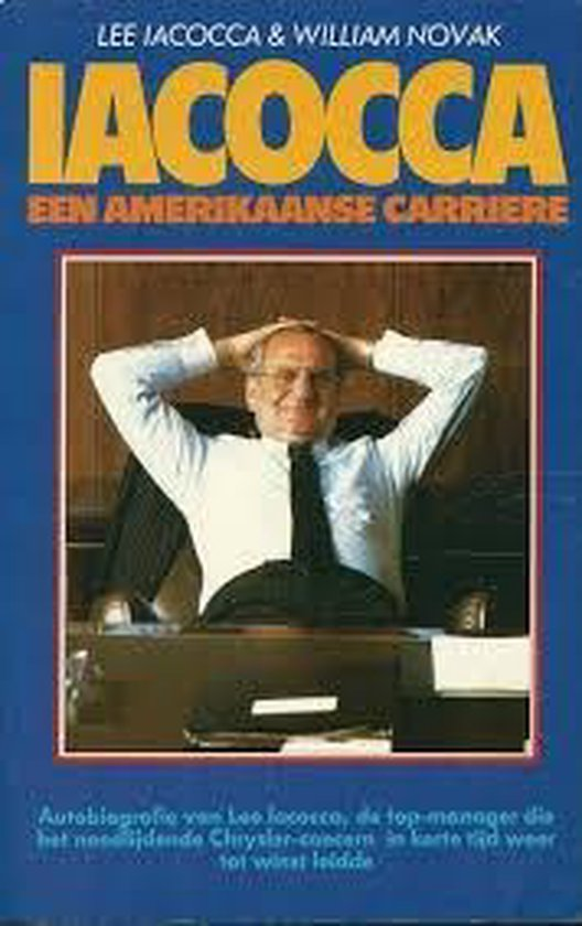 AMERIKAANSE CARRIERE - Lee Iacocca |