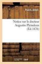 Notice sur le docteur Augustin Pleindoux