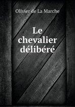 Le Chevalier Délibéré