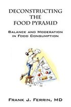Deconstructing the Food Pyramid