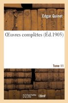Oeuvres Compl tes. Tome 11