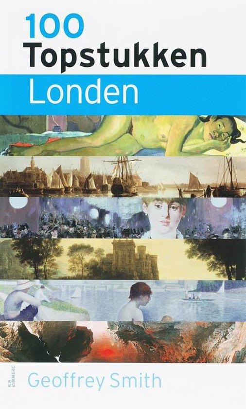 Cover van het boek '100 topstukken Londen' van Gerrilyn Smith