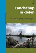 Berendsen - Fysische geografie van Nederland  -   Landschap in Delen