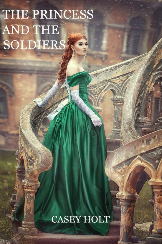The Princess and the Soldiers