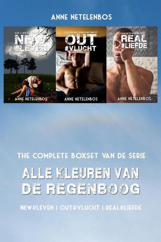 Alle Kleuren van de Regenboog boxset: NEW#leven | OUT#vlucht | REAL#liefde - Anne Netelenbos |