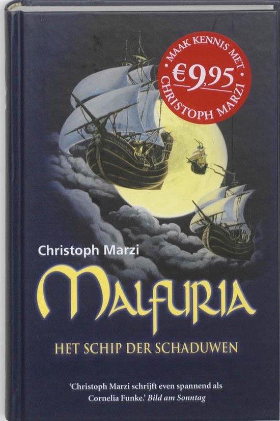 Malfuria / 1 Het Schip Der Schaduwen - Christoph Marzi |