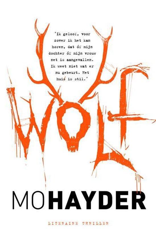 Jack Caffery 7 - Wolf - Mo Hayder |