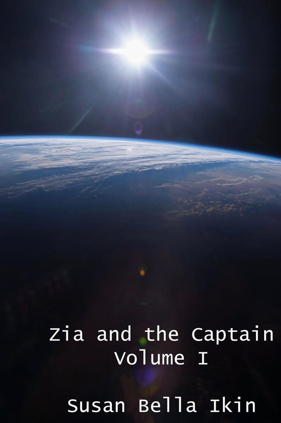 Zia and the Captain 1 (Love Amongst the Stars)