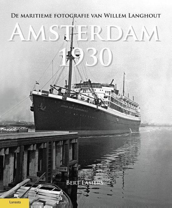 Amsterdam 1930 - Bert Lamers |