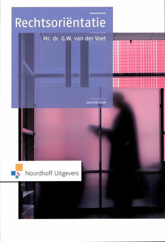 Rechtsorientatie - G.W. van der Voet |