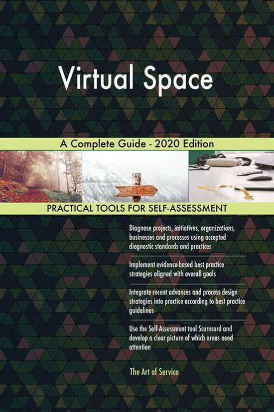 Virtual Space A Complete Guide - 2020 Edition