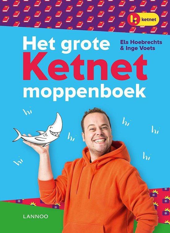 Het grote Ketnet moppenboek - Els Hoebrechts  