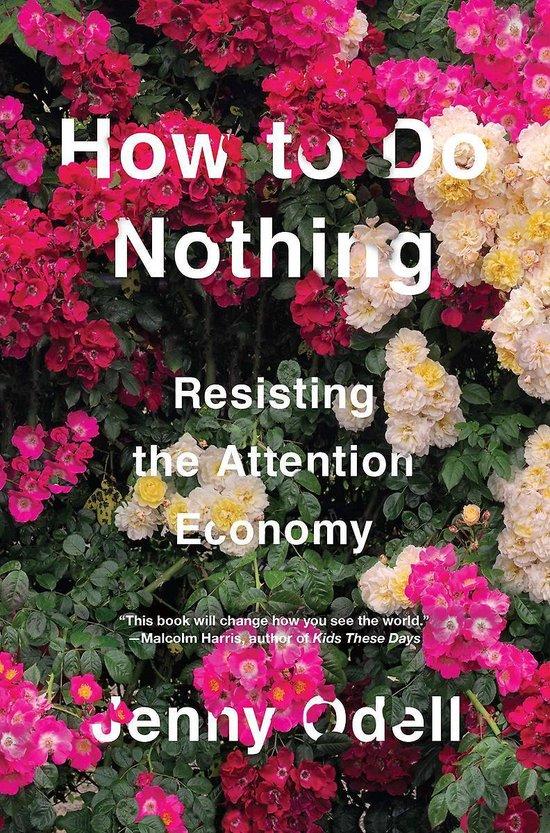 Boek cover How To Do Nothing van Jenny Odell (Hardcover)