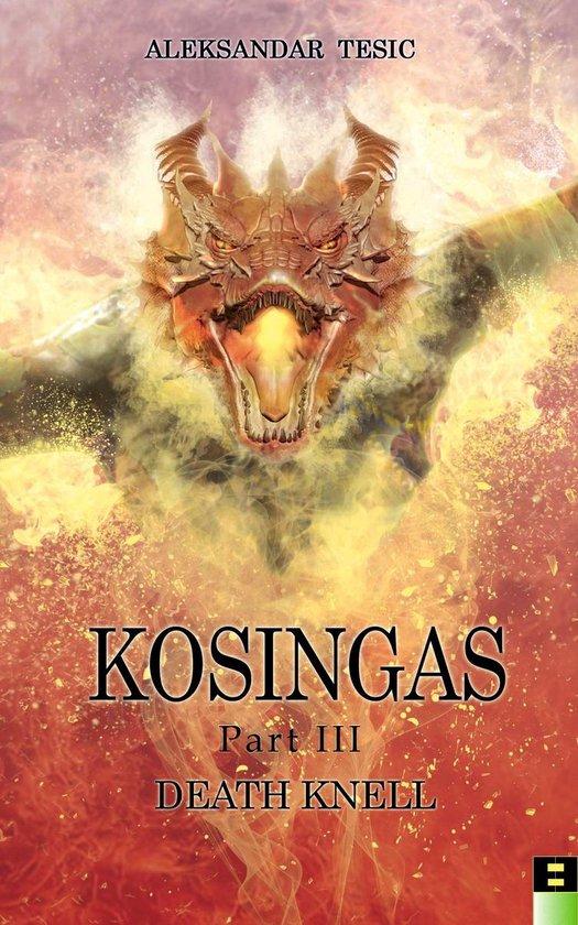 Kosingas, Part III