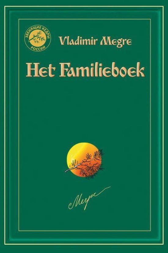 Anastasia reeks 6 - Het Familieboek - Vladimir Megre  
