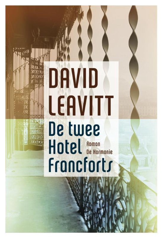 De twee hotel Francforts - David Leavitt pdf epub