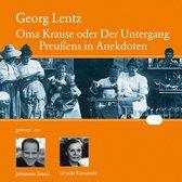 Oma Krause oder Der Untergang Preußens in Anekdoten