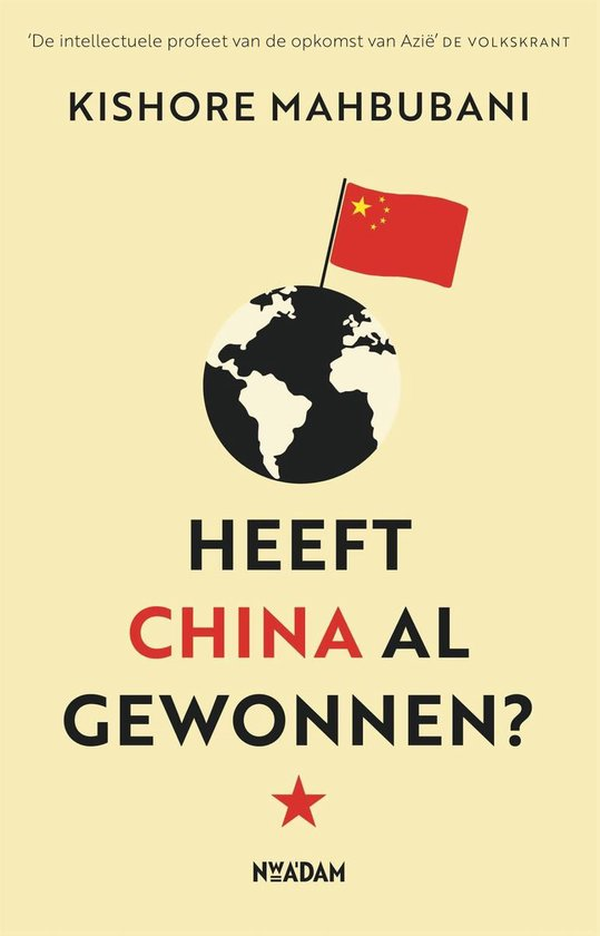 Boek cover Heeft China al gewonnen? van Kishore Mahbubani (Paperback)
