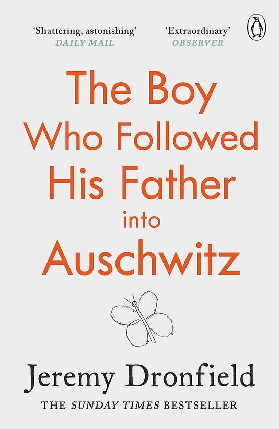 Boek cover The Boy Who Followed His Father into Auschwitz van Jeremy Dronfield (Paperback)