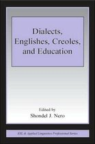 Dialects, Englishes, Creoles, and Education