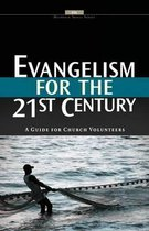 Evangelism for the 21st Century