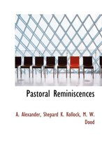 Pastoral Reminiscences