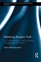 Mobilizing Shanghai Youth